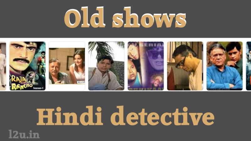 Old Hindi Detective Serials